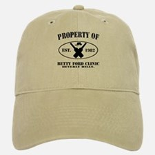 Property of Betty Ford Clinic Baseball Baseball Cap