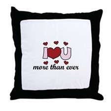 More Than Ever Throw Pillow