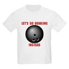 BOWLING INSTEAD T-Shirt