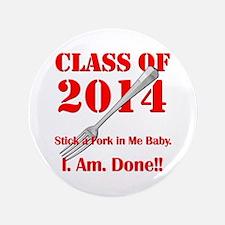 """Class of 2014 3.5"""" Button"""
