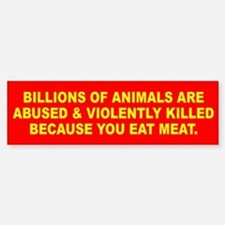 ANIMALS KILLED Bumper Car Car Sticker
