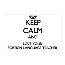 Keep Calm and Love your Foreign Language Teacher P