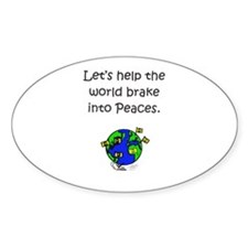 Brake for Peace Oval Decal