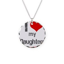 I love My Daughters Necklace