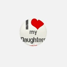 I love My Daughters Mini Button (10 pack)