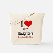 I love My Daughters Tote Bag