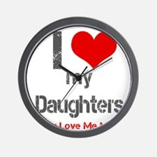 I love My Daughters Wall Clock