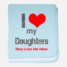 I love My Daughters baby blanket