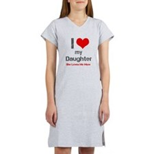 I Love My Daughter Women's Nightshirt
