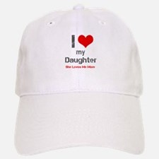 I Love My Daughter Baseball Baseball Baseball Cap
