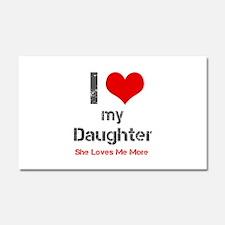 I Love My Daughter Car Magnet 20 x 12