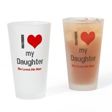 I Love My Daughter Drinking Glass
