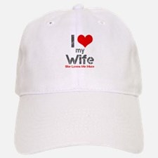 I Love My Wife Baseball Baseball Baseball Cap