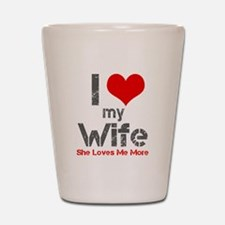 I Love My Wife Shot Glass
