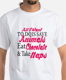 All I want To Do Is Save Animals Eat Chocolate And