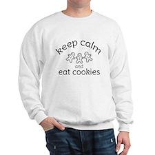 Keep calm and eat cookies Sweatshirt