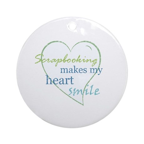 Scrapbooking makes my heart smile Ornament (Round)
