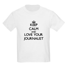 Keep Calm and Love your Journalist T-Shirt