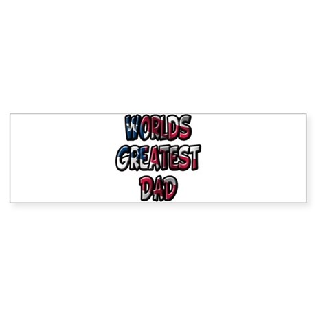 Worlds Greatest Dad Bumper Sticker