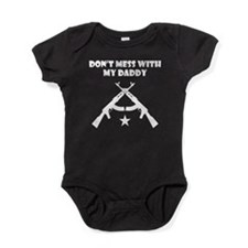 Dont Mess With My Daddy Baby Bodysuit