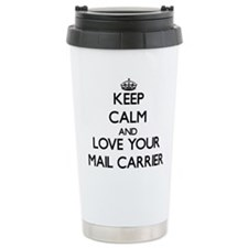 Keep Calm and Love your Mail Carrier Travel Mug