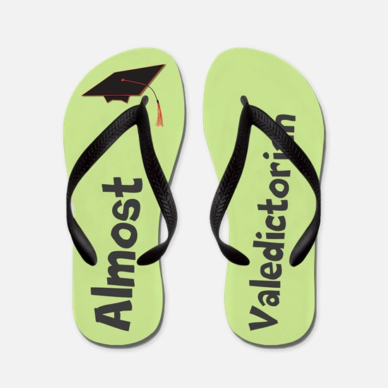 Funny Almost Valedictorian Green Flip Flops