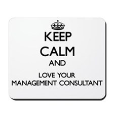 Keep Calm and Love your Management Consultant Mous
