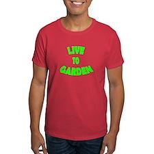 Live to Garden T-Shirt