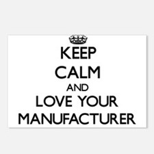 Keep Calm and Love your Manufacturer Postcards (Pa
