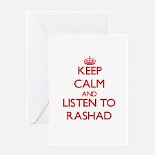 Keep Calm and Listen to Rashad Greeting Cards