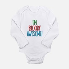 Im Bloody Awesome! Body Suit