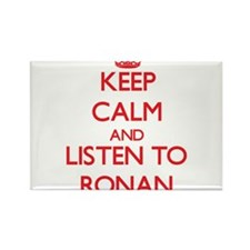 Keep Calm and Listen to Ronan Magnets