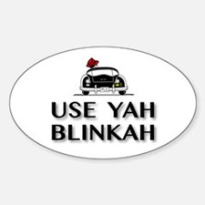 Use Yah Blinkah Decal
