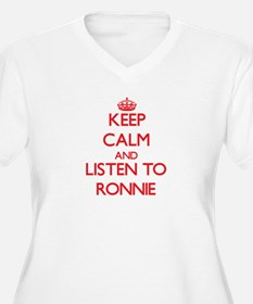 Keep Calm and Listen to Ronnie Plus Size T-Shirt
