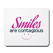 Smiles Are Contagious - Mousepad