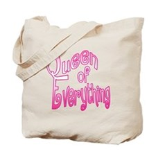 The Queen of Everrything Tote Bag