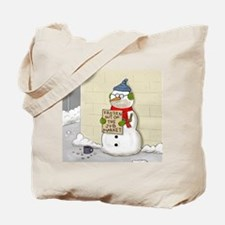 Unemployed Snowman Tote Bag