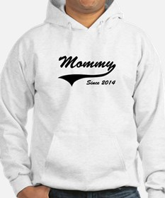 Mommy Since 2014 Hoodie