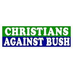 Christians Against Bush (bumper sticker)
