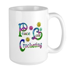 Peace Love Crocheting Mug