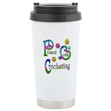 Peace Love Crocheting Travel Mug