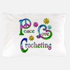 Peace Love Crocheting Pillow Case
