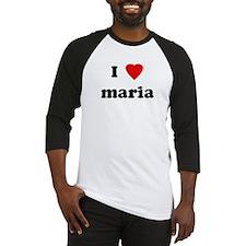 I Love maria Baseball Jersey