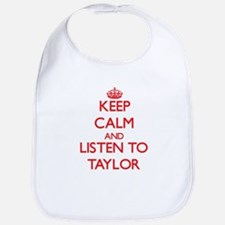 Keep Calm and Listen to Taylor Bib