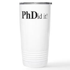 PhDid It! PhD Travel Mug