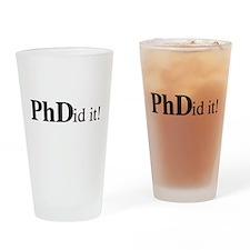 PhDid It! PhD Drinking Glass