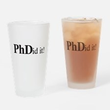 PhDid It! PhD Drinking Glass