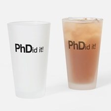 PhDid it! PhD did it! Drinking Glass
