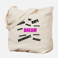 Inspired Dream Tote Bag