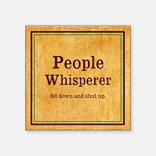 People Whisperer Sticker